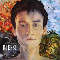 Jacob Collier Announces The Next Volume Of Wildly Ambitious New Project: Djesse – Volume 2 Out June 28 On Geffen/Decca