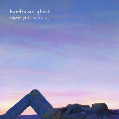 Handsome Ghost/ Some Still Morning/ Photo Finish Records