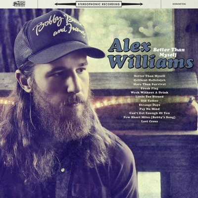 Alex Williams' Debut Album 'Better Than Myself,' Available Now via Big Machine Records