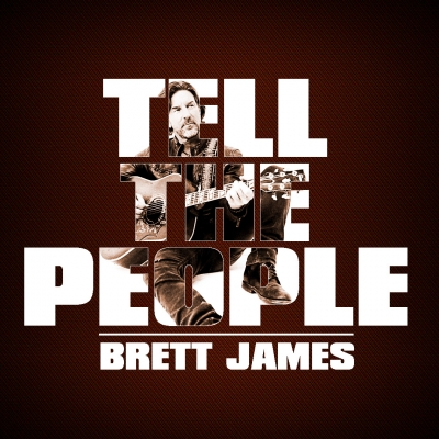 Brett James / 'Tell the People' EP/ Songs of Brett/Label Logic/Ingrooves