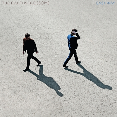 The Cactus Blossoms/ 'Easy Way'/ Walkie Talkie Records