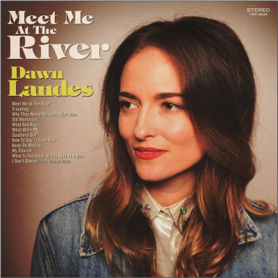 Dawn Landes/ 'Meet Me At The River'/ Yep Roc Records