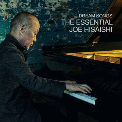 Joe Hisaishi/ 'Dream Songs: The Essential Joe Hisaishi'/ Decca Gold
