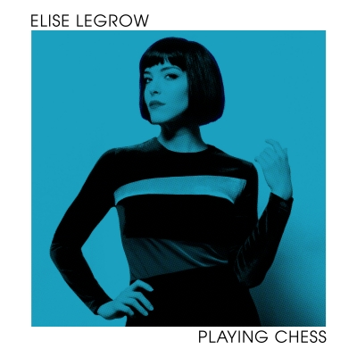"Elise LeGrow's ""Dreamy, Innovative"" (Billboard) Debut 'Playing Chess' Out Now"