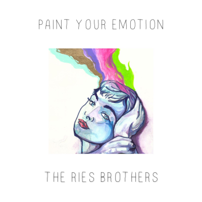 "The Ries Brothers' Paint Your Emotion Conjures ""A Relaxed And Easy Going Mood"" (Out Now, 9.18)"
