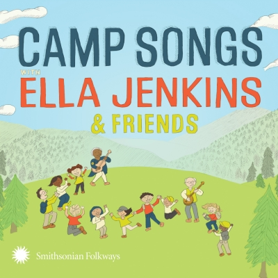Ella Jenkins/ 'Camp Songs with Ella Jenkins and Friends'/ Smithsonian Folkways