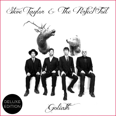 """Barbed Witted"" Steve Taylor & The Perfect Foil Releases 'Goliath'  Via Sounds Familyre Records"