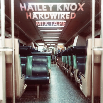 Hailey Knox Hardwired Mixtape Will Leave Its Mark