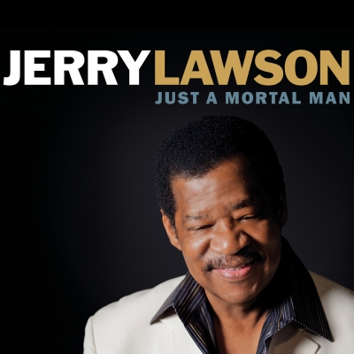 Red Beet Records releases Jerry Lawson's 'Just A Mortal Man'