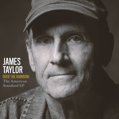 James Taylor Shares Over the Rainbow - The American Standard EP