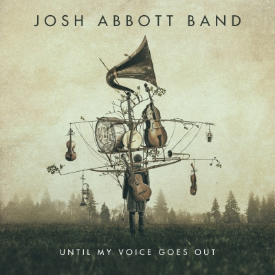 Josh Abbott Band New Album 'Until My Voice Goes Out' Streaming Now