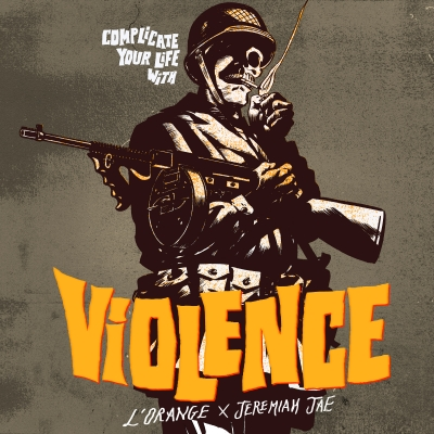 L'Orange And Jeremiah Jae/ 'Complicate Your Life With Violence'/ Mello Music Group