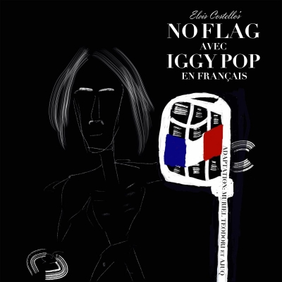 "Elvis Costello with Iggy Pop release ""No Flag (en Français)"""