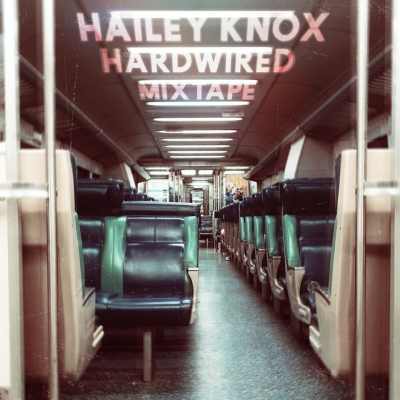 Hailey Knox/ 'Hardwired Mixtape'/ S-Curve