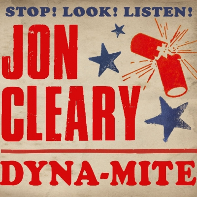 Jon Cleary/ 'Dyna-Mite'/ FHQ/Thirty Tigers