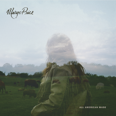 MARGO PRICE'S 'ALL AMERICAN MADE' STREAMING IN FULL VIA NPR AHEAD OF 10/20 RELEASE VIA NPR