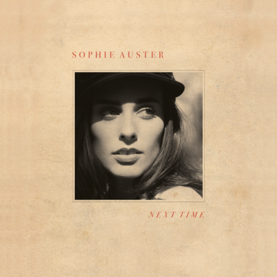 Sophie Auster/ 'Next Time'/ Fieldhouse/BMG