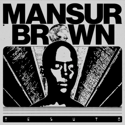 Mansur Brown Announces Anticipated 'Tesuto' EP