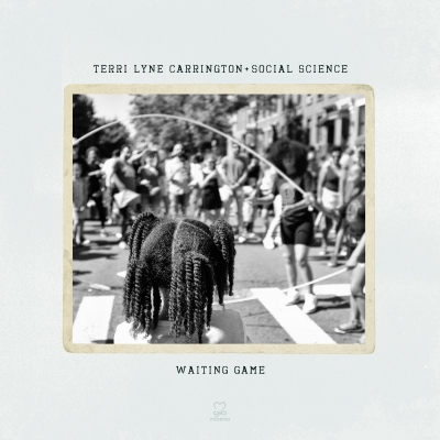 Terri Lyne Carrington and Social Science/ 'Waiting Game'/ Motéma Music