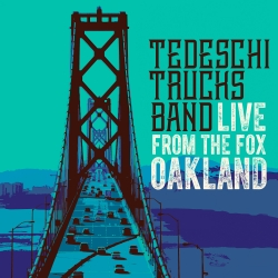 Tedeschi Trucks Band Release First Ever Concert Film And New Live Album Live From The Fox Oakland