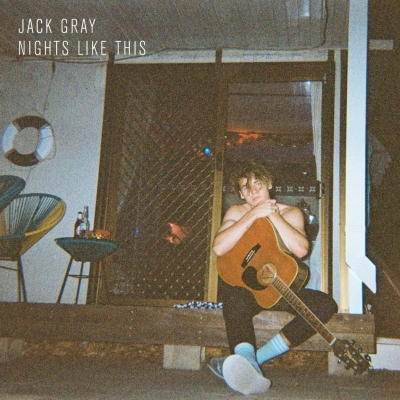 Jack Gray Releases 'Nights Like This' EP