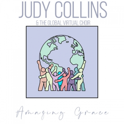 Judy Collins + Global Virtual Choir Sing Amazing Grace