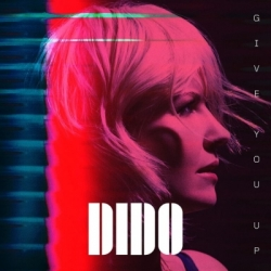 Dido Reveals Video For Single Give You Up