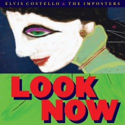 Elvis Costello Releases New Album 'Look Now' Today on Concord Records