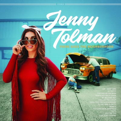 "Jenny Tolman's ""Vivid, Fascinating"" (Rolling Stone Country) 'There Goes The Neighborhood' Out Friday, July 19"