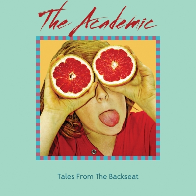 The Academic/ 'Tales From The Backseat'/ Downtown Records
