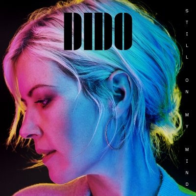 Dido Is Back- New Album Still On My Mind Out March 8th