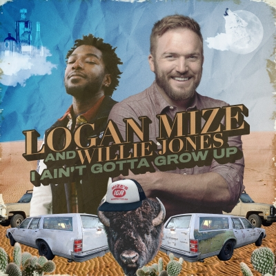 Logan Mize and Willie Jones New Single I Ain't Gotta Grow Up