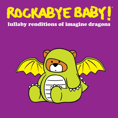 Rockabye Baby!/ 'Rockabye Baby! Lullaby Renditions of Imagine Dragons'/ CMH Label Group