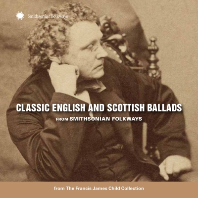 Smithsonian Folkways To Release 'Classic English and Scottish Ballads' April 28