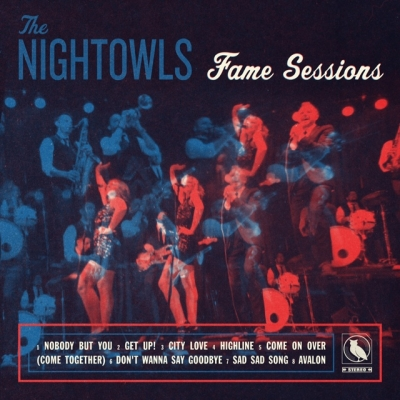 Steeped In The History Of Southern Soul, The Nightowls Release 'Fame Sessions' (Sept 4th/ Super Soni