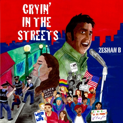 "Zeshan B's ""Cryin' In The Streets"" Updates A Lost Protest Soul Classic For Trying Times"