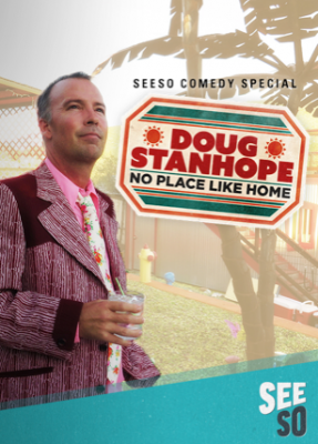 "Doug Stanhope's ""No Place Like Home"" Set to Premiere on Seeso September 15"