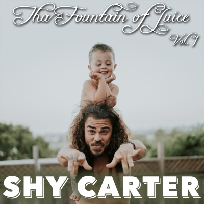 Hyper-modern R&B singer SHY CARTER debuts 'Tha Fountain of Juice, Vol. 1' today on Big Yellow Dog