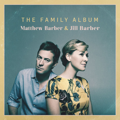 The New Album From Matthew Barber And Jill Barber Out April 1st On The Outside Music Label