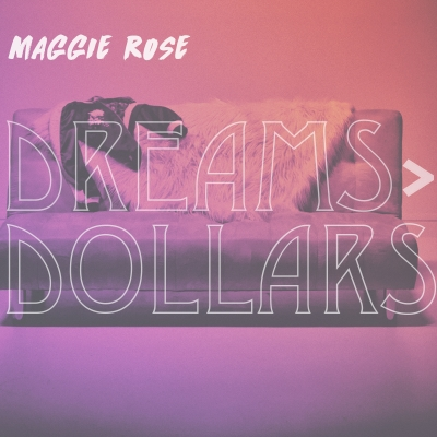 Maggie Rose to release anthemic new EP 'Dreams > Dollars' (May 19)