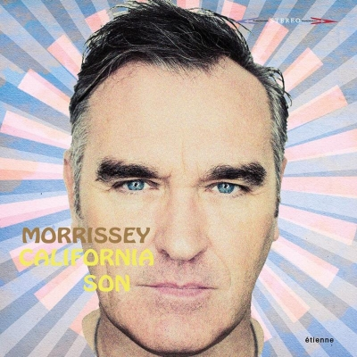 Morrissey Unveils Momentous Collection of 1960/70s Classic Covers - California Son Out May 24th on Etienne Records/BMG