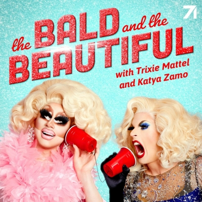 "Trixie Mattel and Katya Zamo To Debut ""The Bald and the Beautiful"" Podcast On October 6th"