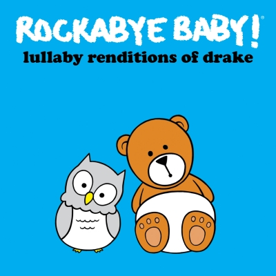 Rockabye Baby!/ 'Rockabye Baby! Lullaby Renditions of Drake'/ CMH Label Group