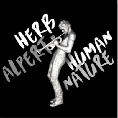 Herb Alpert Returns With Electronic And Dance-Infused 'Human Nature' September 30