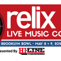 Relix Live Music Conference 2018 Adds New Panels and Speakers