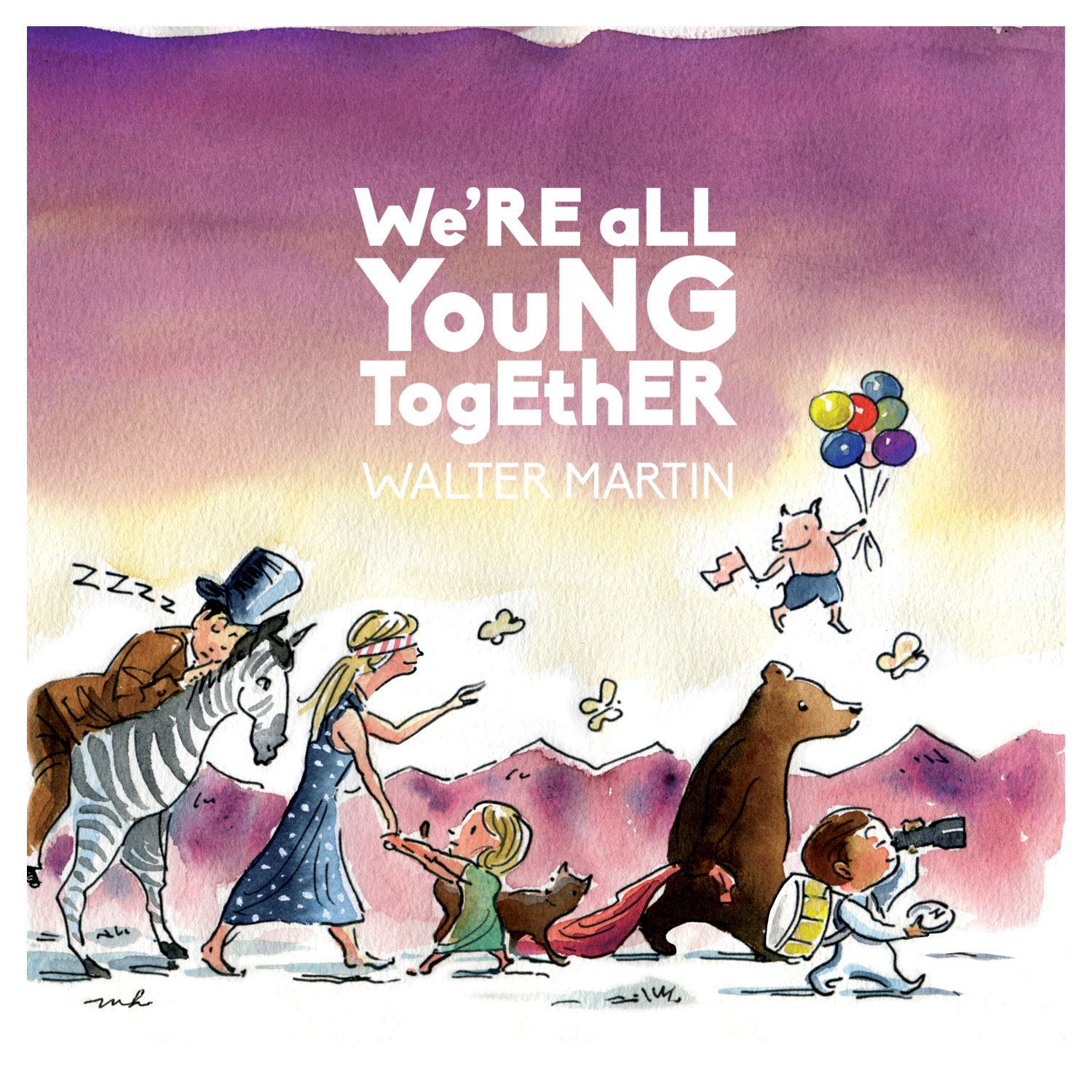 Walter Martin We Re All Young Together Liner Notes