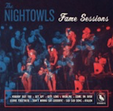 The Nightowls/ 'Fame Sessions'/ Super Sonic Sounds