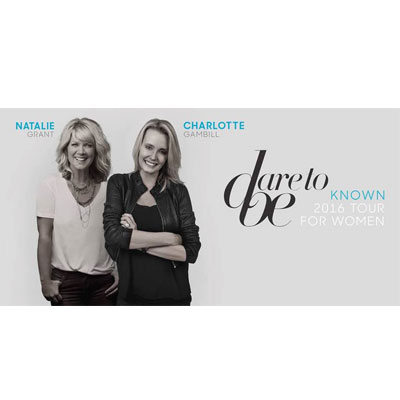 "Natalie Grant Teams Up with Charlotte Gambill for Their Fourth Annual ""Dare To Be"" Tour"